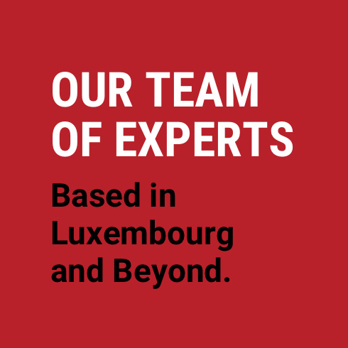 text black and white on red background - our team of experts based in Luxembourg and beyond